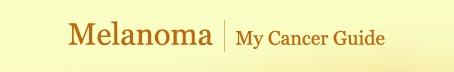 Melanoma: A patient's guide.
